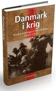 Danmark i krig : ockupation sabotage och likvideringar 1940-45