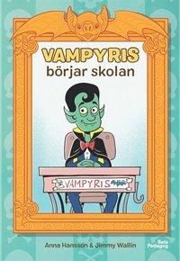 Vampyris börjar skolan / Anna Hansson & Jimmy Wallin