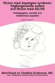 Flickor med Aspergers syndrom/högfungerande autism och flickor med AD/HD