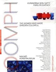 Oomph : kvinnorna som satte färg på Sverige
