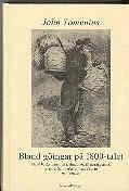 Bland göingar på 1800-talet : Bland backstugusittare dragoner illgärningsmän torpare hantverkare handelsmän och bönder