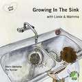 Growing In The Sink with Livvie & Mamma