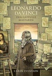 Leonardo da Vinci : den gåtfulle mästaren