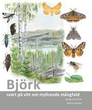 Björk : svart på vitt om myllrande mångfald