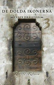 De Dolda Ikonerna 3. Celex Dralexus