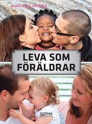 Leva som föräldrar : om relationen till partnern familjen och ursprungsfamiljen