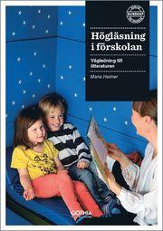 Högläsning i förskolan : vägledning till litteraturen