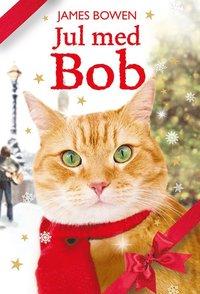 Jul med Bob (inbunden)