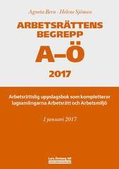 Arbetsrättens begrepp A-Ö 2017