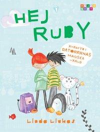Hej Ruby : �ventyr i datorernas magiska v�rld