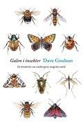Galen i insekter : en ber�ttelse om sm�krypens magiska v�rld