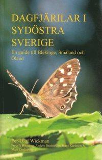 Dagfj�rilar i syd�stra Sverige : en guide till Blekinge, Sm�land och �land (h�ftad)