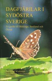 Dagfjärilar i sydöstra Sverige : en guide till Blekinge Småland och Öland