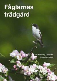 F�glarnas tr�dg�rd (inbunden)