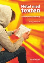 Mötet med texten : inkluderande läsundervisning