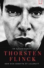 Thorsten Flinck : En självbiografi – kom och skratta åt Lilleputt