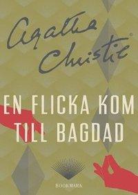 En flicka kom till Bagdad (mp3-bok)