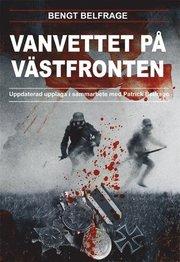 Vanvettet på västfronten : ur kapten Carl Belfrages dagbok Krigsminnen