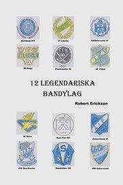 12 Legendariska Bandylag