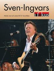 Sven-Ingvars i Fokus : melodi text och ackord till 21 favoritlåtar