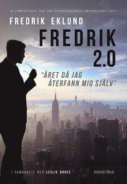 Fredrik 2.0 – Året då jag återfann mig själv
