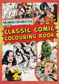 The classic comic colouring book (h�ftad)