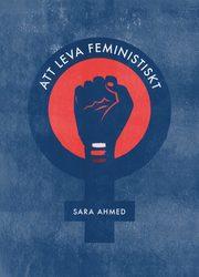 Att leva feministiskt