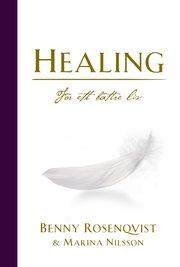 Healing : för ett bättre liv
