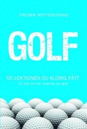 Golf – 55 lektioner du aldrig fått