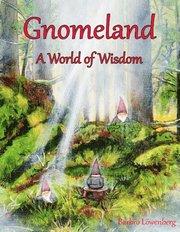 Gnomeland : A World of Wisdom