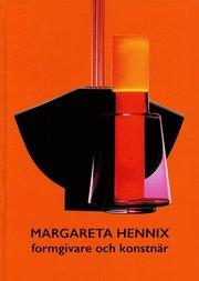 Margareta Hennix – formgivare och konstnär