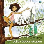 Julia räddar skogen