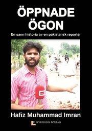 Öppnade ögon : en sann historia av en pakistansk reporter