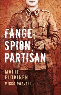 Fånge, spion, partisan (inbunden)