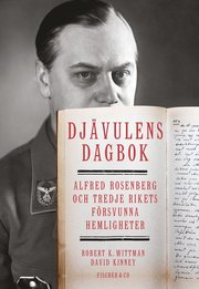 Djävulens dagbok : Alfred Rosenberg och tredje rikets försvunna hemligheter