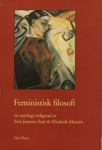 Feministisk filosofi (inbunden)