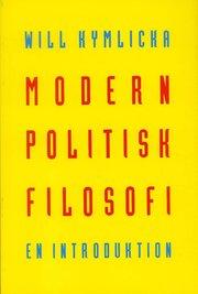 Modern politisk filosofi : En introduktion