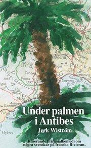 Under palmen i Antibes