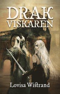 Drakviskaren / Lovisa Wistrand