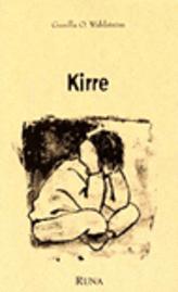 Kirre : en bok om att möta, vårda och fostra trasiga barn (1:a upplagan)