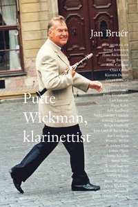 Putte Wickman, klarinettist (inbunden)