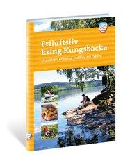 Friluftsliv kring Kungsbacka : en guide till vandring, paddling och cykling / Karin Fingal, Anders Wingqvist