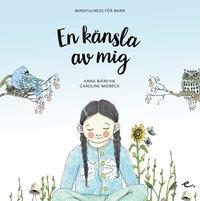 En känsla av mig / Anna Bjärkvik, Caroline Midbeck