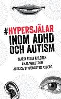 Hypersj�lar - inom ADHD och Autism