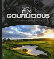 Go Golfilicious : om mat mulligans och att inte vara riktigt klok