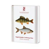Ryggstr�ngsdjur: Str�lfeniga fiskar (inbunden)