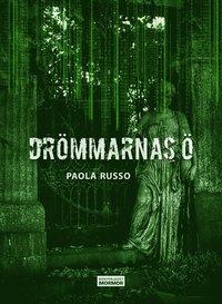 Drömmarnas ö / Paola Russo