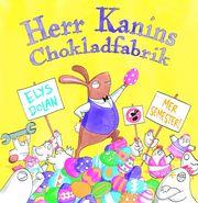Herr Kanins Chokladfabrik!