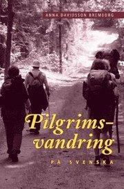 Pilgrimsvandring på svenska