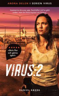 Virus. 2 / Daniel Åberg